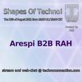 Arespi B2B Rah - Shapes of Techno - 08152021