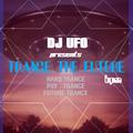 ERSEK LASZLO alias DJ UFO presents TRANCE THE FUTURE