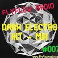"DARK ELECTRO HIT-MIX #007 - (with DJ Joachim ""THE NIGHTFLY"")"