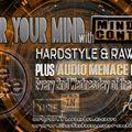 Enter Your Mind Episode 18 - Audio Menace Guest Mix - Safehouse Radio - 13th October 2021 - 9-11pm