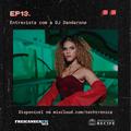 Techtrônica #13 - Entrevista com DanDaRoNa