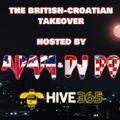 """The British-Croatian Takeover""- DJ Adam & DJ Doba @ /hive365.co.uk/ - 31st July, 2020 - 2 hours"