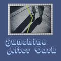 Sunshine After Dark 073 - Apr 8, 2021