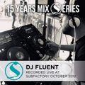 Dj Fluent live @ subfactory october 2019 - subfactory 15 year mix series