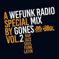 GONES x WEFUNK RADIO VOL.2