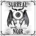 Kate Laity - Surreal Noir - 19.07.21
