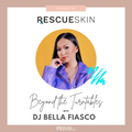 DJ Bella Fiasco for Rescue Skin x Prism DJs (Party Hits, Dance, Classics, Latin, Rock, Hip-Hop)