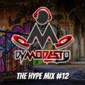 THE HYPE MIX #12 - DJ MODESTO (CUMBIA MIX)