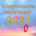 The Strictly Vinyl Groove Show Funky New Year Special