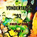 Yondertape #93 : Favourites of 2015 part 1