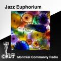 Jazz Euphorium - CKUT 90.3 FM, Montreal - March 18th, 2020 (w/ Elise Salas)