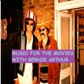 Music for the movies show 1 - bernie arthur