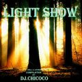 """""""""""Light Show""""""""  Chill & Lounge Compilation"""