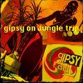 gipsy on Jungle trip