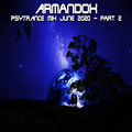 Armandox - Psytrance Mix June 2020 Part 2