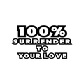 Surrender - To Your Love