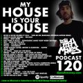 DJ AAsH Money Podcast 120 - My House Is Your House