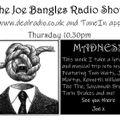 The Joe Bangles Radio Show #4
