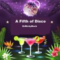 A Fifth Of Disco