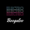 Electro Boogaloo