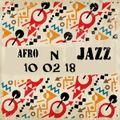 Afro n Jazz 10 02 18