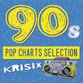 90s Pop Charts Selection 1: Everybody Dance Now - Pop, (Euro)Dance