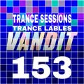 Trance Sessions 153 Vandit Records