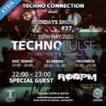 SPECIAL GUEST ROBPM - TECHNO PULSE XTRA #37