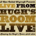 LIVE From Hugh's Room Live #3