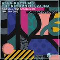 Alga-Rhythms: The Return of Szajna 22nd October 2020