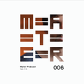 Mater Podcast 006 feat. P.S.