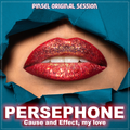 PERSEPHONE'S KISS | DEEP HOUSE | ORGANIC HOUSE