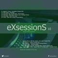 Tony Day presents 'eXsessionS 10'