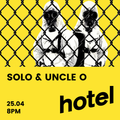 Solo & Uncle O - Toxic - 25/04/18