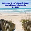 DJ Romeo Grate's Atlantic Beach NC Mix Special 8-2-2021 (Atlantic Beach NC Balcony Mix!!)