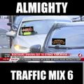 Almighty Traffic Mix 6
