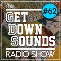 Get Down Sounds Radio Show #62 [Homeboy Sandman, Mura Masa, RJD2, Saga, Cul De Sac...]
