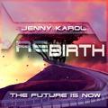 Jenny Karol - ReBirth.The Future Is Now ! 150 [February 2021]