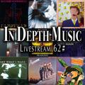 In Depth Music Livestream 62# (20-07-2021)
