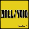 Jnktn 3 - Null/Void: Industrial Hip Hop special