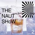 THE NAUT SHoW #2 : Only Japanese Music