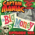 Episode 183 / The Big Money