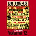 Do the 45 Rock & Soul Party, Vol. 12 - DJ Pete Pop (Monday, March 15th)