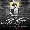 Gold School Minimix pt.2 (Live)