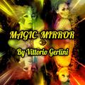 Magic Mirror by Vittorio Gerlini (Dj Don Vito)