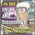 Drunk and Disorderly Episode 38