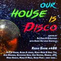 Our House is Disco #466 from (2020-11-27)