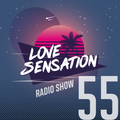 Love Sensation Radio Show 055 (26_03_2021)