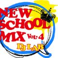 NEW SCHOOL DANCE MIX VOL.4