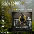 IDEAL Radio on Frequency Fridays EP001 - Highblood